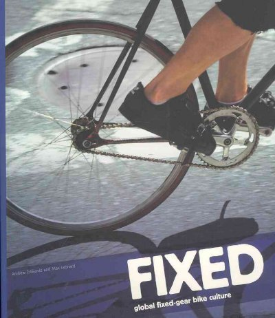 Fixed Gear Bicycles